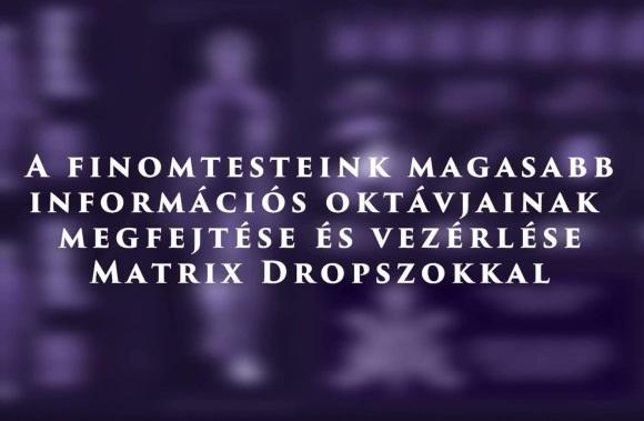 Kovács–Magyar András: A Matrix Drops leleplező titkai